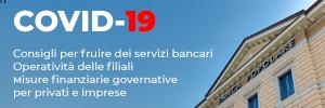 COVID-19 - Consigli per fruire dei servizi bancari e guide per accedere alle misure di sostegno economico del Governo
